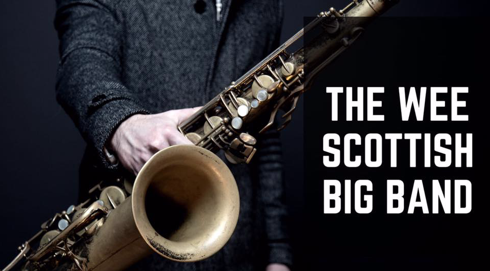 Back with a bang and the Wee Scottish Big Band